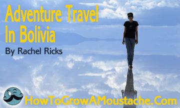 Adventure Travel In Bolivia