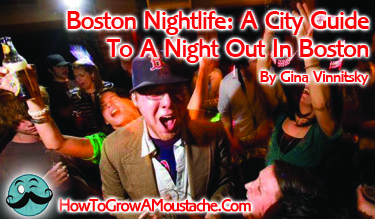 Boston Nightlife: A City Guide To A Night Out In Boston