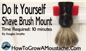 DIY shaving Brush Mount