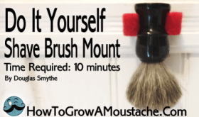Do It Yourself Shaving Brush Mount