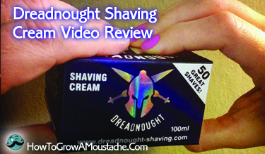Dreadnought Shaving Cream Video Review