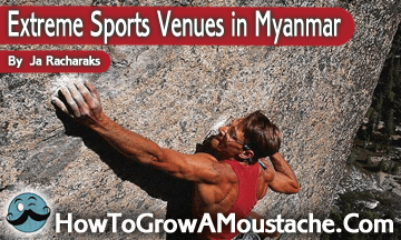 Extreme Sports Venues in Myanmar