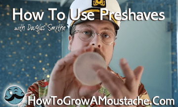How To Use Preshaves – Oils, Balms and Soaps!