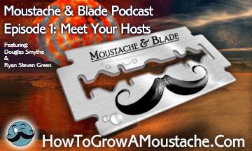 wet shaving podcast, moustache podcast