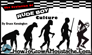 The Evolution Of Rude Boy Culture