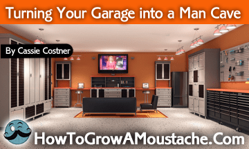 how to Turning Your Garage into a Man Cave