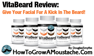 VitaBeard Review: Give Your Facial Fur A Kick In The Beard!