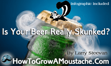 is your beer really skunked