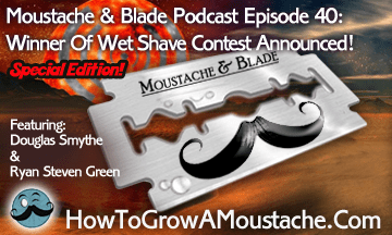 Moustache & Blade – Episode 40: Special Edition!