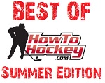The Best of How To Hockey – Summer Edition