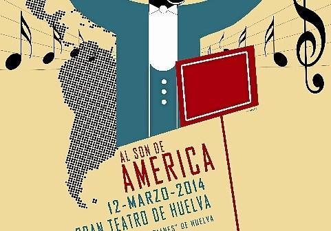 CARTEL AL SON DE AMERICA 2014 HUELVA