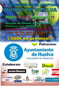 Cartel del II Torneo de Pádel Adaptado 'Ciudad de Huelva'.