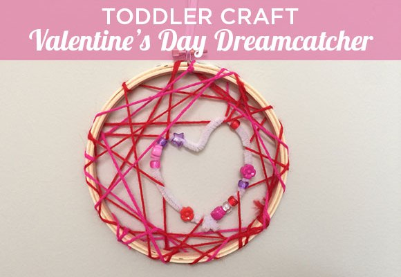Toddler Craft Valentine's Day Dreamcatcher