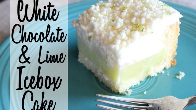 White Chocolate & Lime Icebox Cake