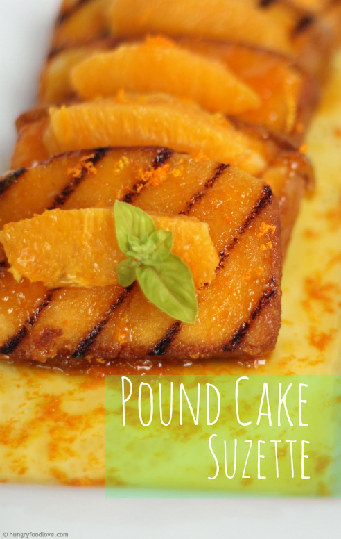 Pound Cake Suzette - with Butter Orange Sauce