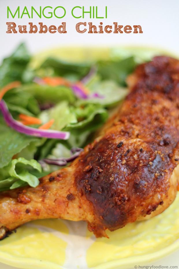 Easy + Delicious: Roasted Chicken in Mango-Chili Rub