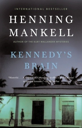 Cover of Kennedy's Brain by Henning Mankell