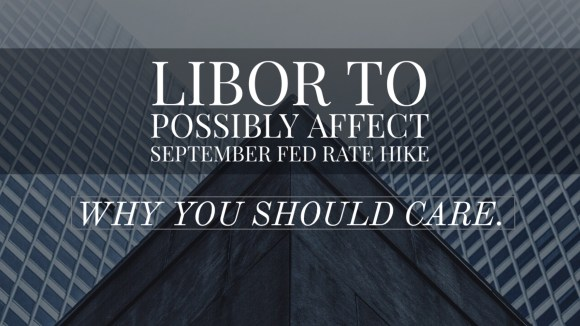 LIBOR Surge May Rule Out A Fed Rate Hike