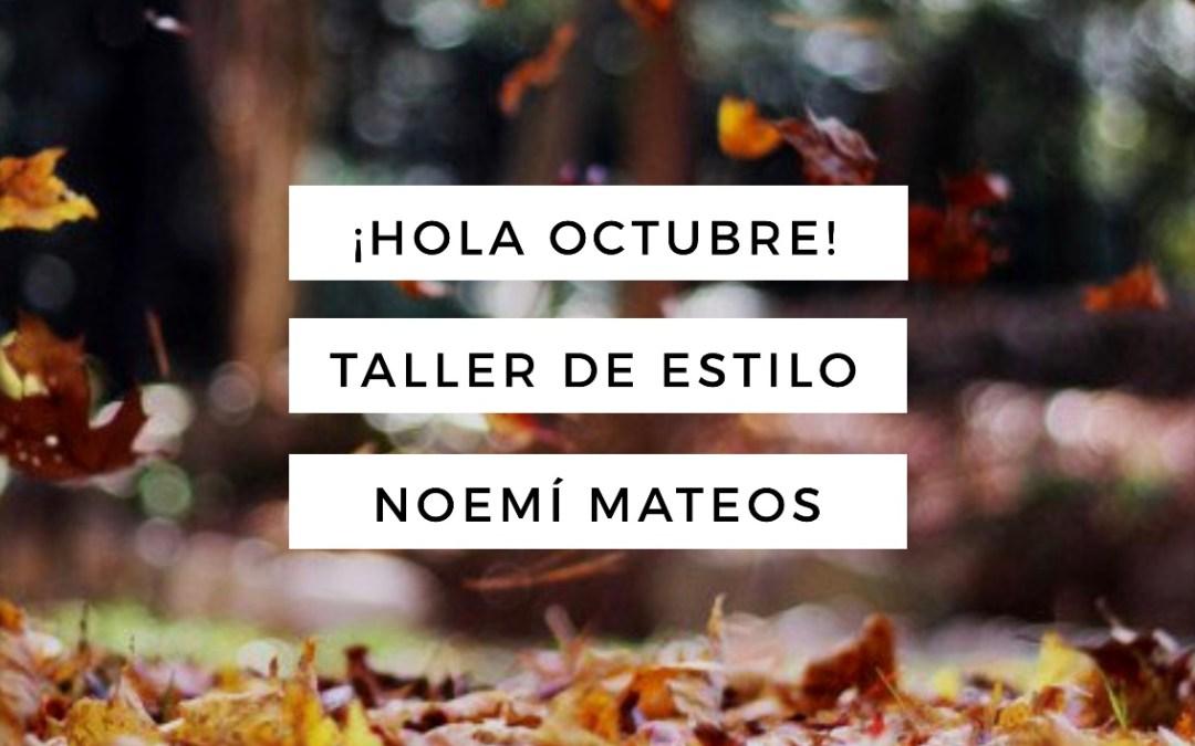 ¡Hola Octubre!