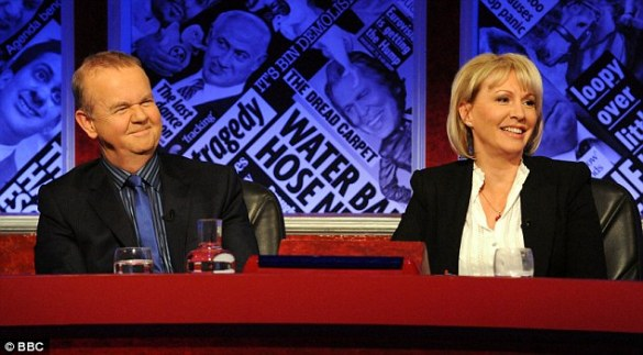 Quips: Ms Dorries with Ian Hislop on Have I Got News For You on Friday