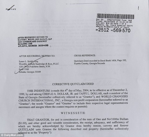 Property deal: Rev Creflo Dollar used this deed to hand the property to the church for $1. It is now registered in their name again. The reason for the change is unknown