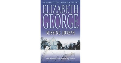 Missing Joseph (Inspector Lynley, #6) by Elizabeth George — Reviews, Discussion, Bookclubs, Lists