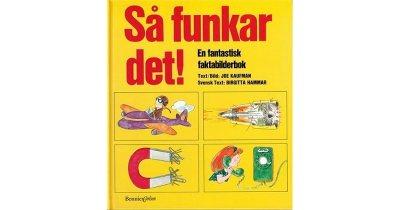 Så funkar det: En fantastisk faktabilderbok by Joe Kaufman
