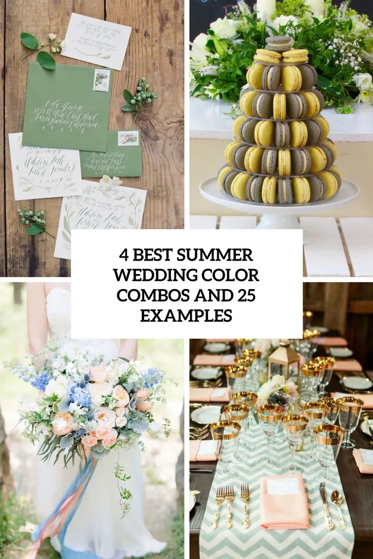 First 4 Summer Wedding Color Combos Silver Summer Wedding Colors Pinterest 25 Examples Cover Summer Wedding Colors wedding Summer Wedding Colors