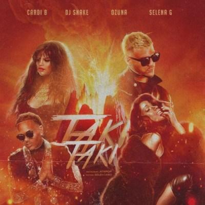 DJ Snake - Taki Taki (feat. Selena Gomez, Cardi B & Ozuna) by songzleakz   Free Listening on ...