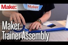 Maker Hangar Episode 10: Maker Trainer Assembly