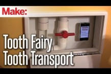 Making Fun: Pneumatic Transport for Tooth Fairy