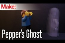 DIY Hacks & How To's: Pepper's Ghost Illusion