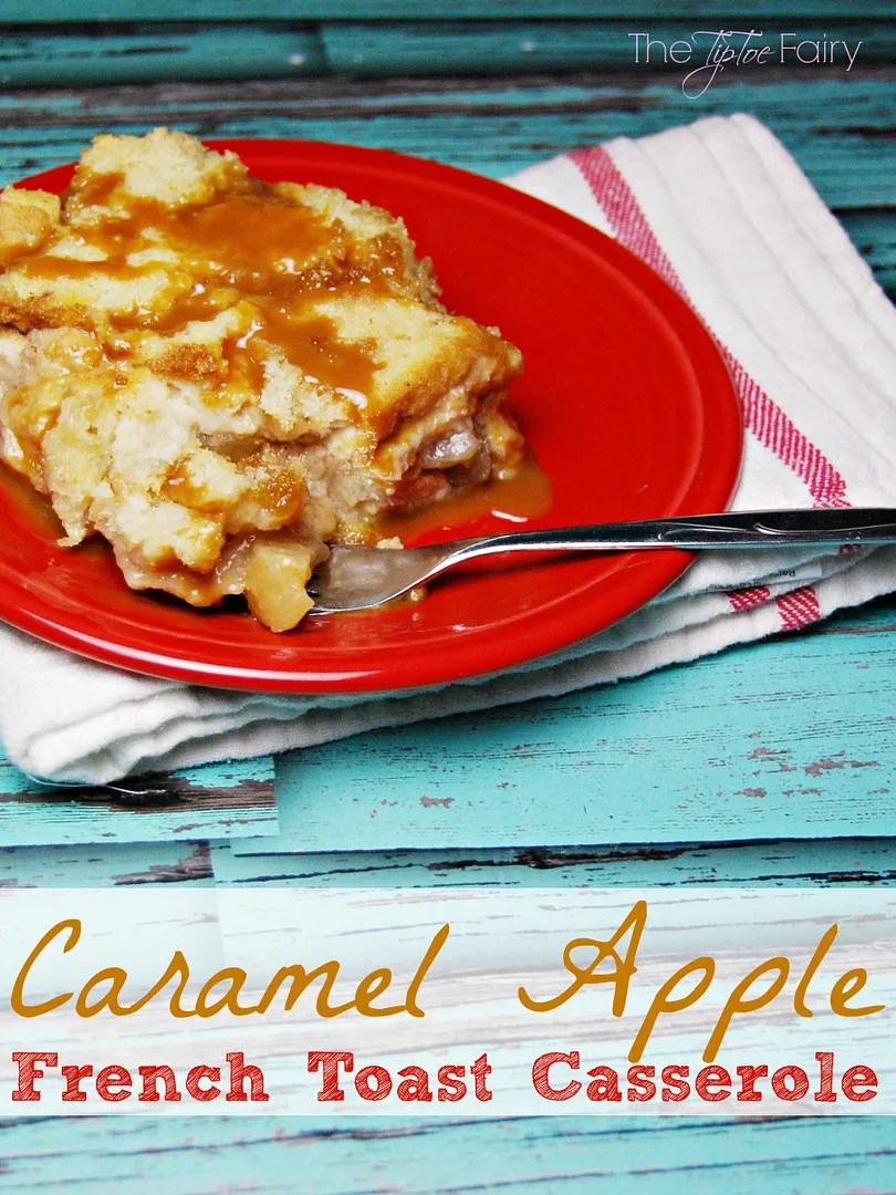 Caramel Apple French Toast - a frugal breakfast recipe that's great for school mornings or Christmas morning!   The TipToe Fairy #breakfastrecipes