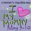 I Love My Mommy Giveaway Event