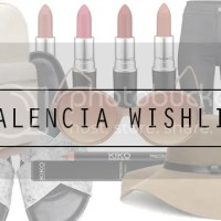 VALENCIA WISHLIST