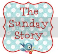 SundayStory The Sunday Story #17