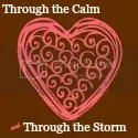 Through the Calm and Through the Storm