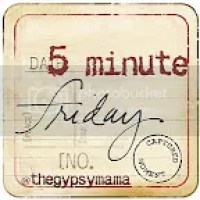 5 Minute Friday:  Joy