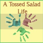 A Tossed Salad Life