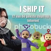 I Ship It: 12 van de Gekste Ships op het Internet