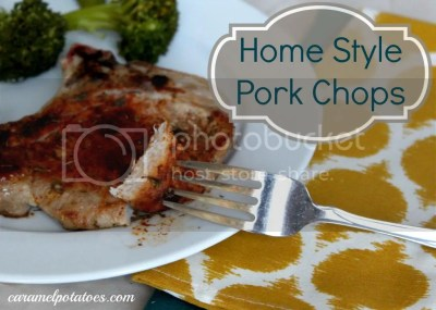 Caramel Potatoes » Home Style Pork Chops (and a Giveaway)