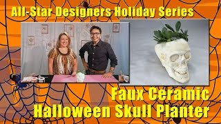 All-Star Designers Holiday Series: Faux Ceramic Halloween Skull Planter