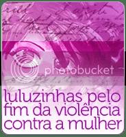 Luluzinhas pelo fim da violência contra a mulher