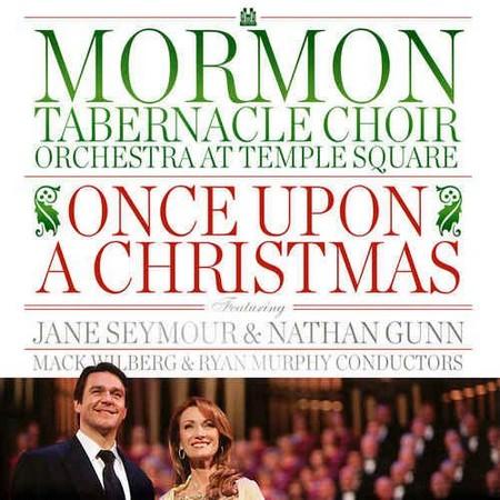 Mormon Tabernacle Choir - Once Upon A Christmas (2012) [MP3/FLAC]