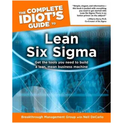 The Complete Idiot's Guide to Lean Six Sigma - Walmart.com