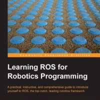 LEARNING ROS FOR ROBOTICS PROGRAMMING-PACKT