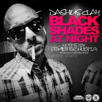 Download: Dashius Clay - Black Shades At Night