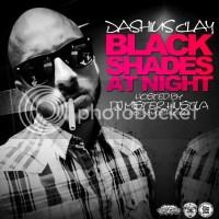 Download: Dashius Clay - Black Shades At Night