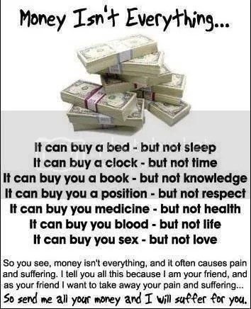 Jika Memang Sudah Tahu Bahwa Uang Bukan Segalanya...
