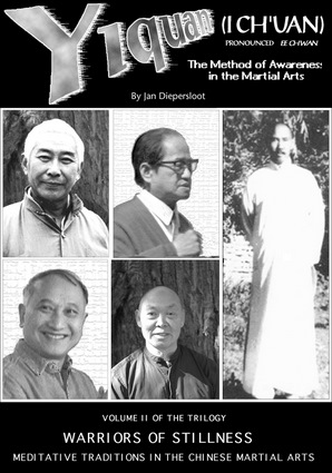 cfa6fa4c988f9dbc9814126f0b617ec3 Jan Diepersloot   The Tao of Yiquan: The Method of Awareness in the Martial Arts (Warriors of Stillness Vol. II: Meditative Traditions in the Chinese Martial Arts) [PDF]